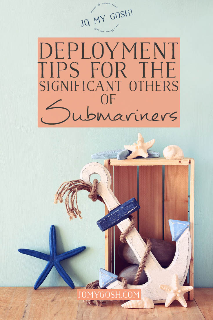 Deployment Tips for the Significant Others of Submariners