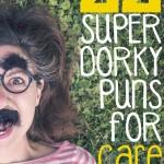 22 Super Dorky Puns for Care Packages