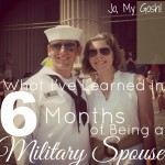 What I've Learned in 6 Months of Being a Military Spouse