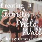 Review: Creating a Family Photo Wall with Easy Canvas Prints
