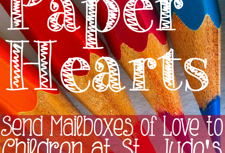 Help us send hundreds of Valentines to children at St. Jude's!