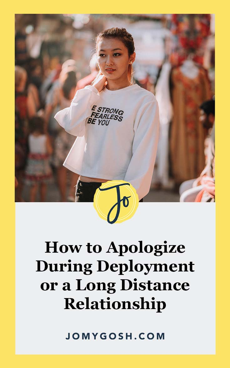 Arguments during deployment suck. Here's how to apologize once the dust has settled. #jomygosh #military #ldr #longdistance #longdistancerelationship #longdistancerelationships #ldrs #deployment #relationship #relationships #militaryspouse #militaryspouses #milspouse #milspouses #militarygirlfriend #girlfriend #boyfriend