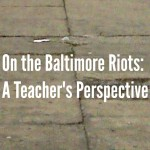 On the Baltimore Riots