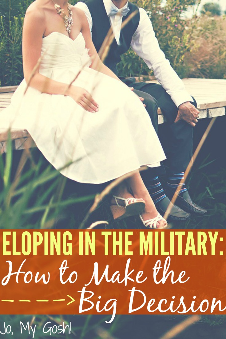 Eloping In The Military How To Make Big Decision