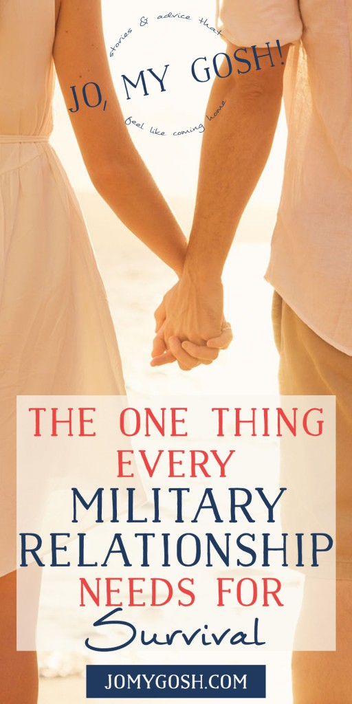 EVERYONE needs this one character trait in their relationship. military spouse, milpouse, milso (2)