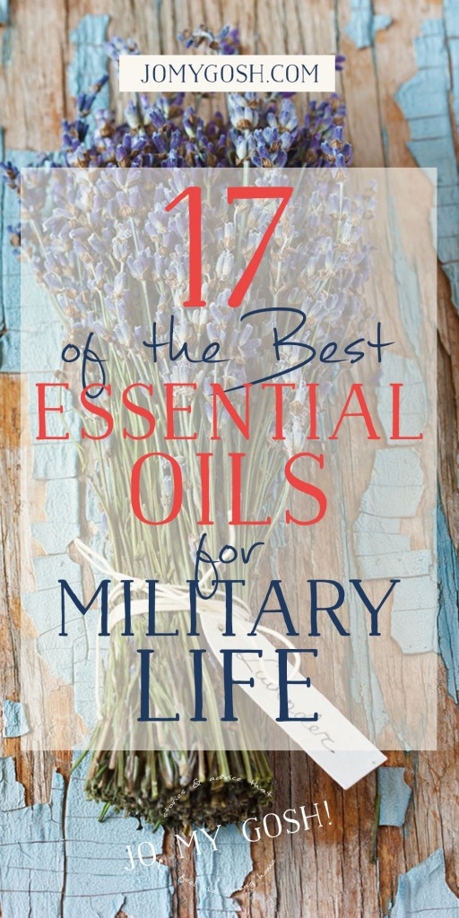 List of essential oils for different situations in military life-- stress, deployment, homecoming, PCSing. Definitely saving this one!