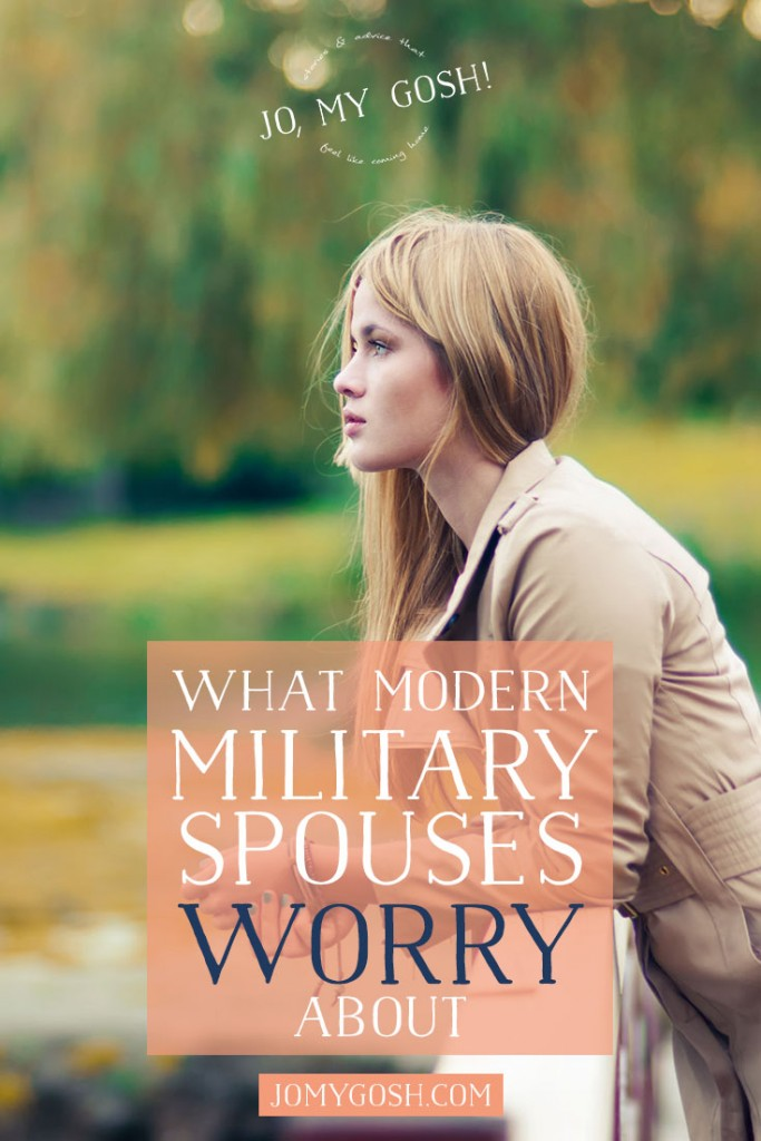 What military spouses worry about.