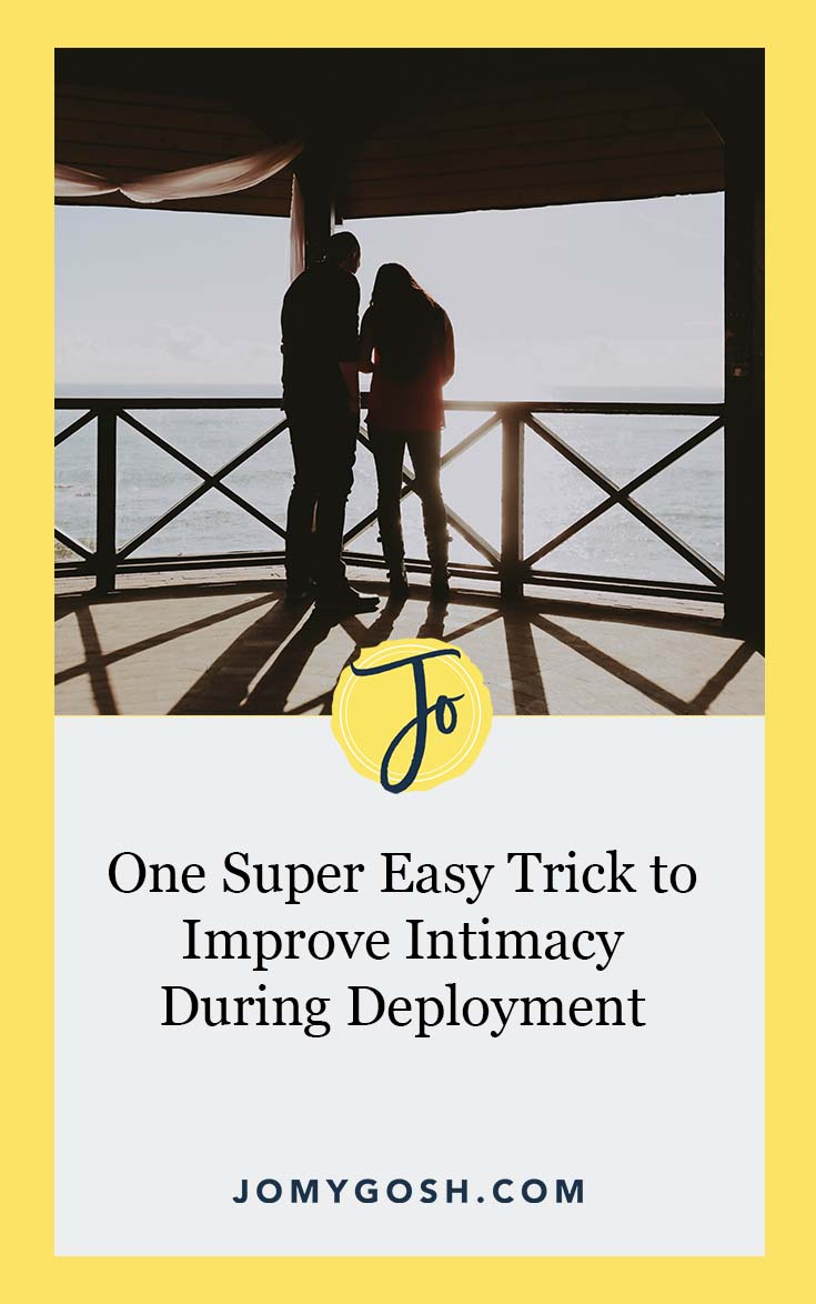 Easy way to create a little more emotional intimacy during deployment. #military #jomygosh #ldr #longdistance #longdistancerelationship #militaryspouse #milspouse #milso #milspo #army #airforce #marines #navy #arng #nationalguard #reserves