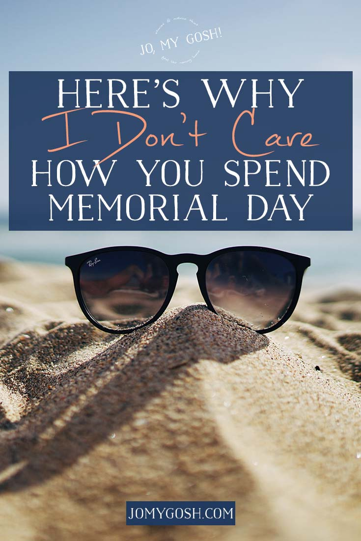 A military spouse shares her thoughts on celebrating Memorial Day.