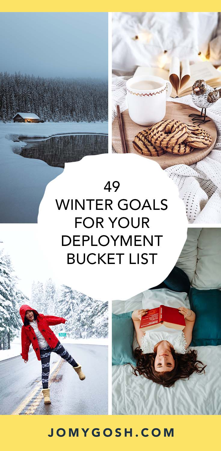 These #bucketlist #goals will help make this winter one to remember... even with a deployment. #military #militaryfamily #milfam #happy #milspouse #militaryspouse #navy #army #coastguard #marines #airforce #arng #reserves