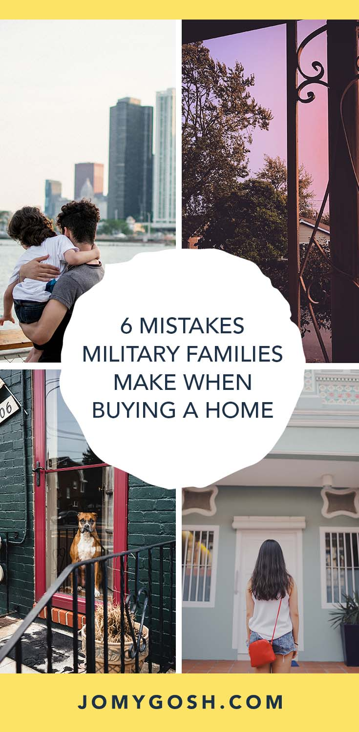These are 6 big mistakes #military families make when purchasing a #house... and how to avoid them. Saving this for our next #PCS! #ad #move #homebuying #realestate #milspouse #militaryspouse #househunter #militaryfamily #milfam #jomygosh #tips #homeowner #renting #homehelp
