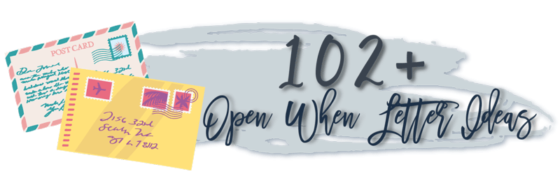 Open When Letters And Ideas 102 Topics Jo My Gosh