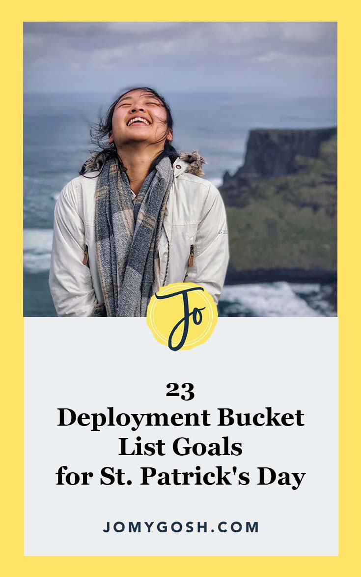 Adding this to my list of deployment bucket list goals. Using it for inspiration! #military #deployment #stpattysday #stparicksday #irish #ireland #goals #inspiration #jomygosh #milfam #milspouse #militaryfamily #militaryspouse #milso #milsos #milspo #milspos #army #navy #airforce #marines #coastguard #arng #reserves #nationalguard