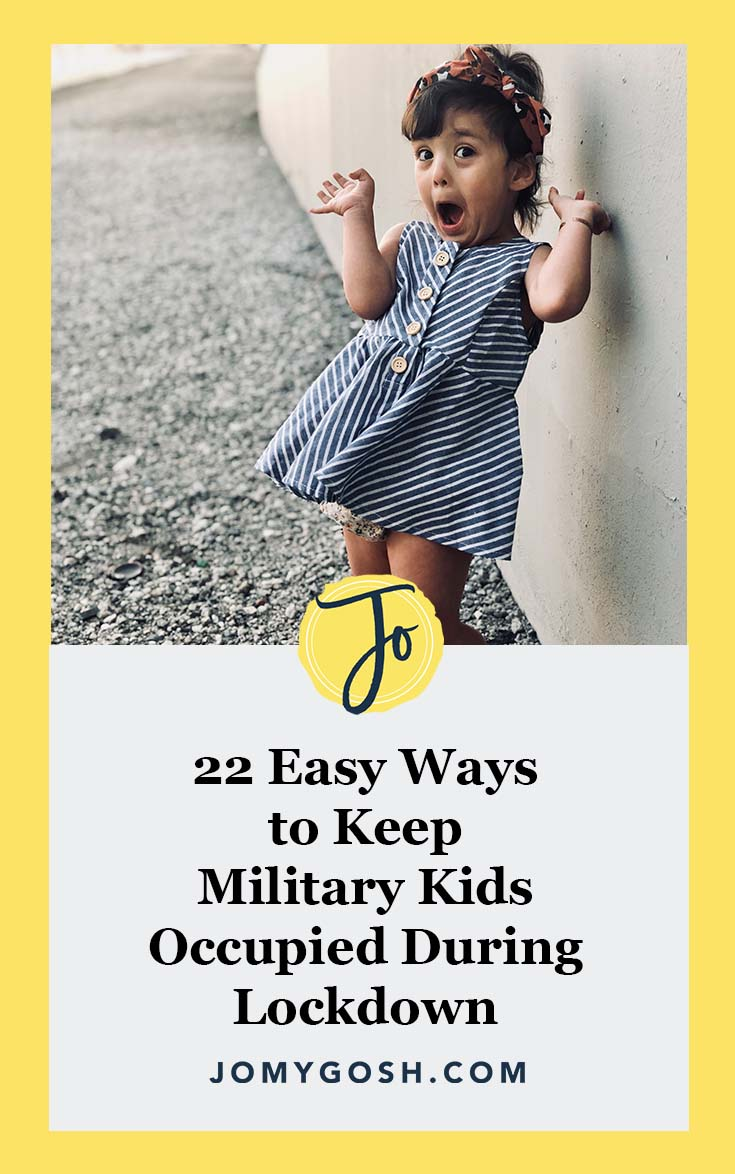 Kids driving you crazy or going off the deep-end? Try these activities. #military #lockdown #pandemic #covid19 #corona #coronavirus #virus #covid #militaryfamily #milfam #millitaryspouse #milspouse #free #activities #kidsactivities #kids #children #kidfriendly #childfriendly