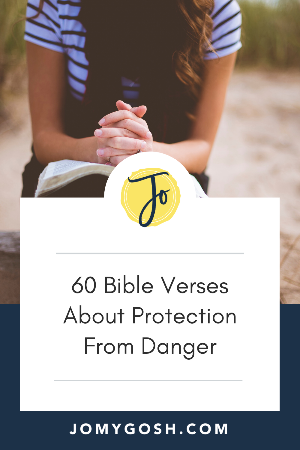 Read and pray these Bible verses about protecting yourself and loved ones from danger. #bible #bibleverses #prayer #praying
