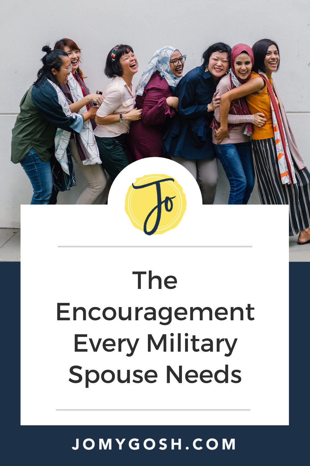 Everyone needs a little extra encouragement every now and then. Here's what military spouses need.